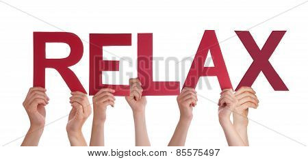 Many People Hands Holding Red Straight Word Relax