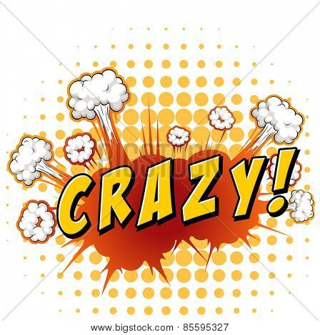 Word 'crazy' with cloud explosion background