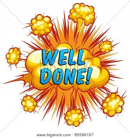 Word 'well done' with cloud explosion background