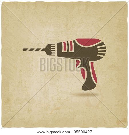 Drill Screwdriver Symbol Old Background