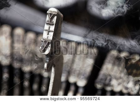 Y Hammer - Old Manual Typewriter - Mystery Smoke