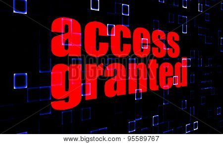 Access Granted On Digital Background