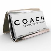 pic of mentoring  - Coach word and Leading you to Success on a business card to advertise or promote your services as a leader - JPG