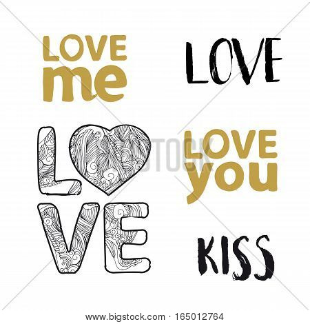 Romantic Valentines day lettering set. Calligraphy postcard or poster graphic design lettering element. Hand written calligraphy. Love you. Love me. Vector illustration