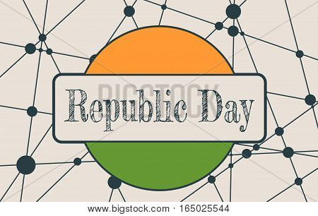 Indian Republic day concept with text Republic Day. Modern vector brochure, report or flyer design template. Scientific medical designs. Connected lines with dots. Round India flag