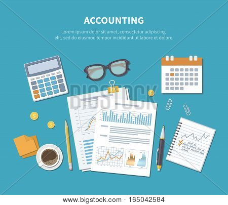Accounting concept. Financial analysis, analytics, data capture, planning, statistics, research. Documents, forms, charts, graphs, calendar, calculator, notebook, coffee, pen on the table. Top view.