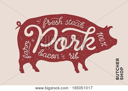 Trendy illustration with red pig silhouette and words Pork, fresh, steak, bacon, farm, rib. Creative graphic design for butcher shop, farmer market. Poster for meat related theme. Vector Illustration
