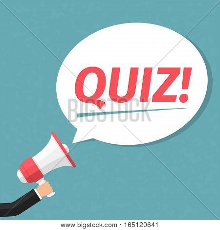 Hand with megaphone and speech bubble with word Quiz vector eps10 illustration
