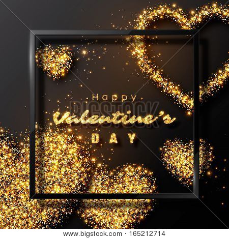 Valentine's day design. Realistic black frame with luxury golden hearts and glowing lights. Black color background. Vector illustration.