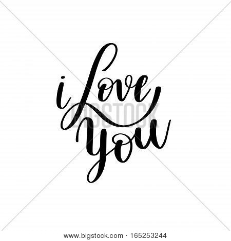 i love you black and white hand written lettering about love to valentines day design poster, greeting card, photo album, banner, calligraphy vector illustration