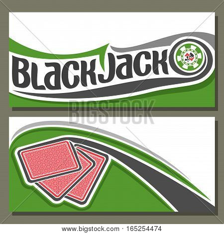 Vector illustration of Black Jack: flying cards back for gambling game on green blackjack table in casino club, horizontal banner for black jack gamble tournament, 3 abstract red card and chip