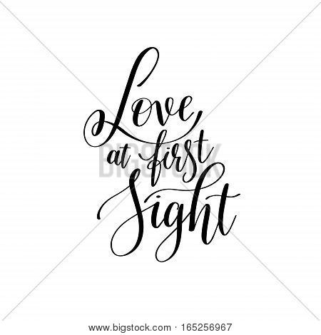 love at first sight black and white hand written lettering phrase about love to valentines day design poster, greeting card, photo album, banner, calligraphy text vector illustration