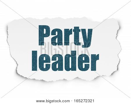 Political concept: Painted blue text Party Leader on Torn Paper background with  Tag Cloud