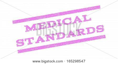 Medical Standards watermark stamp. Text tag between parallel lines with grunge design style. Rubber seal stamp with unclean texture. Vector violet color ink imprint on a white background.