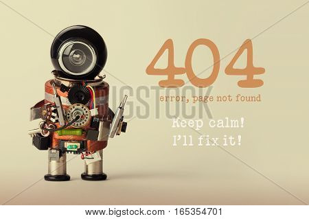 Page not found template for website. Robot toy repairman with screwdriver and 404 error warning message Keep calm I will fix it. Beige gradient back