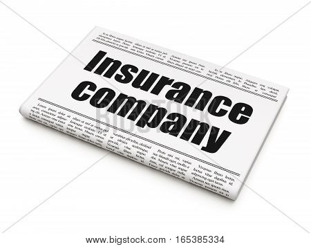 Insurance concept: newspaper headline Insurance Company on White background, 3D rendering