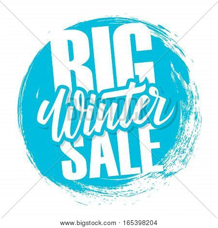 Big Winter Sale. Special offer banner with handwritten text design element and circle brush stroke background for business, promotion and advertising. Vector illustration.