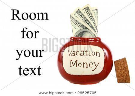 ein Urlaub Geld Glas, gefüllt mit Bargeld für zukünftigen Urlaub, Ferien, Wochenendausflüge, quick jaunt