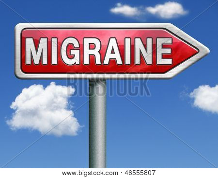 migraine headache chronic pain in head diagnosis therapy or medication road sign arrow