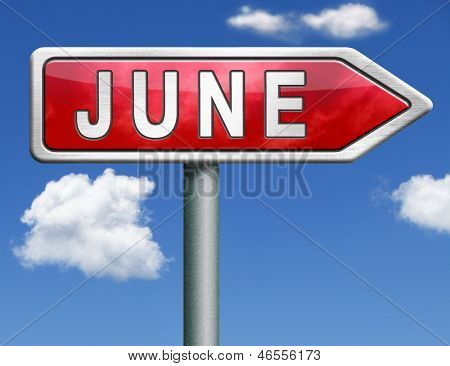 June pointing to next month of the year summer road sign arrow