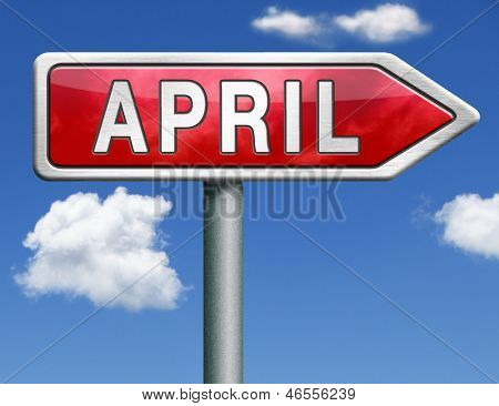 April pointing to next month of the year spring road sign arrow