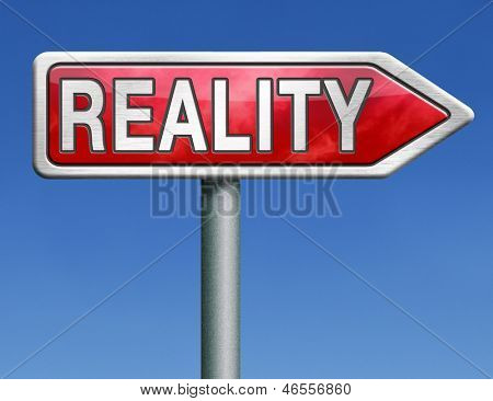 reality check for real and realistic goals or show on tv television red road sign arrow with text word concept