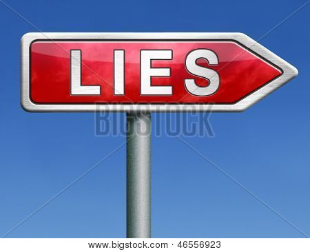 lies breaking promise break promises cheating and deception red road sign arrow with text word concept