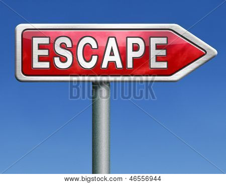 escape route avoid stress and break free running away red road sign arrow with text word concept