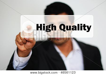 Male Professional Choosing High Quality By Clicking The Button