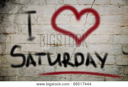 I Love Saturday Concept