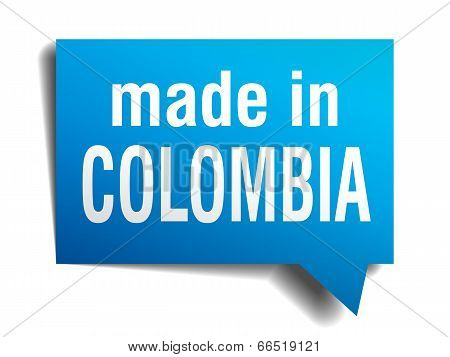 Made In Colombia Blue 3D Realistic Speech Bubble Isolated On White Background