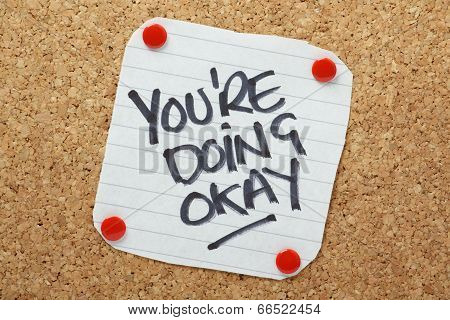 You're Doing Okay