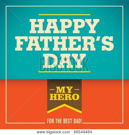Illustration of retro father's day card. Vector illustration.
