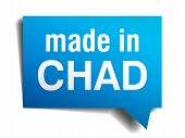 pic of chad  - made in Chad blue 3d realistic speech bubble isolated on white background - JPG