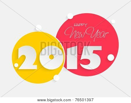 Stylish and colorful sticky on grey background for Happy New Year 2015 celebrations.