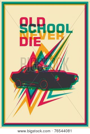 Retro poster with car. Vector illustration.