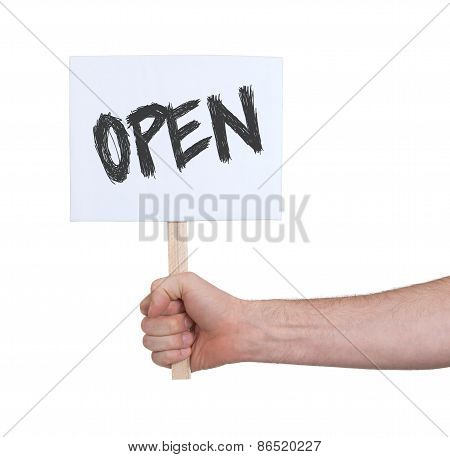 Hand Holding OPEN Sign, Isolated On White
