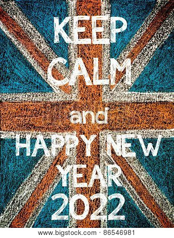 Keep Calm and Happy New Year 2022.