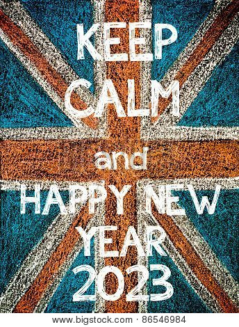 Keep Calm and Happy New Year 2023.