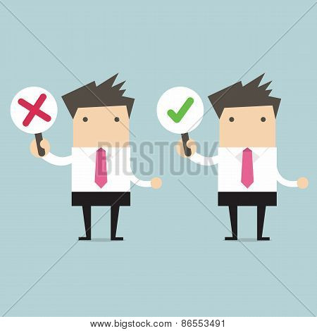 Businessman with right and wrong signs