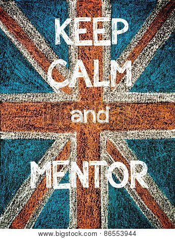 Keep Calm and Mentor.