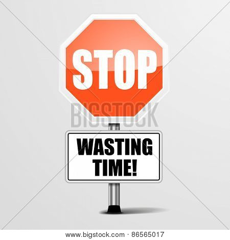detailed illustration of a red stop Wasting Time sign, eps10 vector