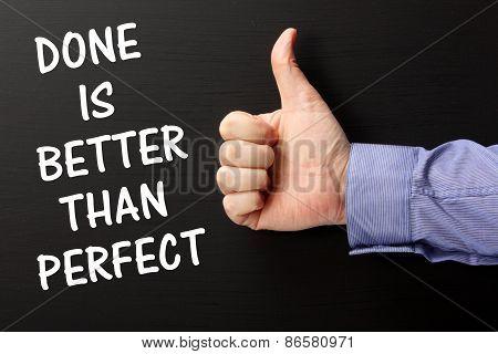 Done versus Perfect