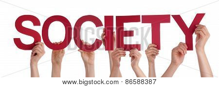 Many People Hands Holding Red Straight Word Society