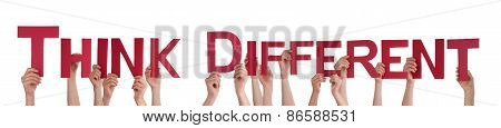 People Hands Holding Red Straight Word Think Different