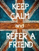stock photo of calm  - Keep Calm and Refer a Friend.