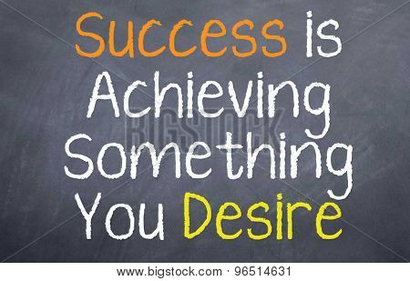 Success is Achieving Something
