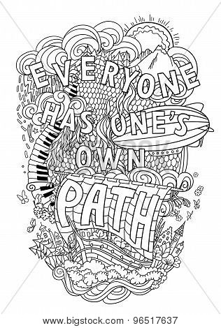 Beautiful phrase about life  hand lettering and doodles elements background. Hand drawn illustration