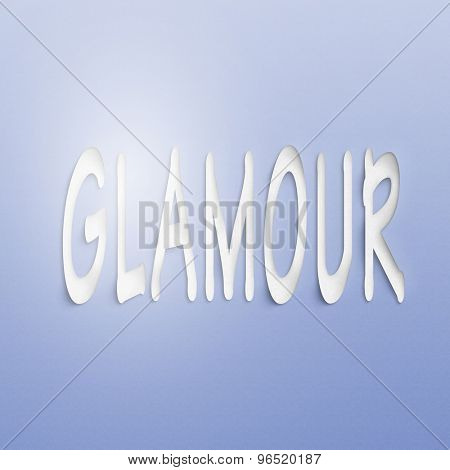 text on the wall or paper, glamour
