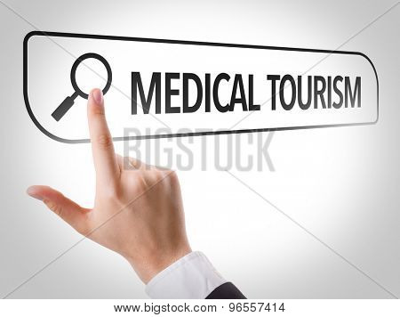 Medical Tourism written in search bar on virtual screen